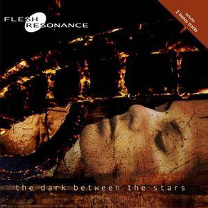Dark Between the Stars