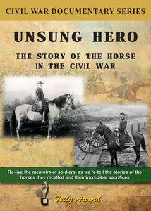 Horse in the Civil War: Unsung Hero
