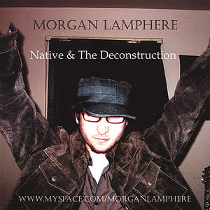 Native & the Deconstruction