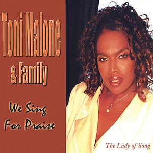 Toni Malone & Family We Sing for Praise