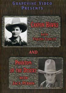 Canyon Hawks /  Phantom of the Desert