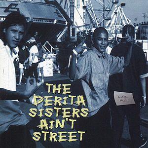 Derita Sisters Aint Street