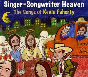 Singer-Songwriter Heaven: Songs Kevin Faherty /  Various