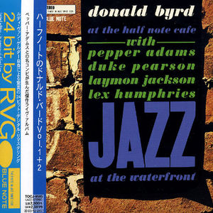 Donald Byrd  ‎– At The Half Note Cafe (Volume 1) [Import]