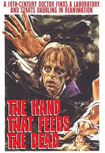 Hand That Feeds The Dead