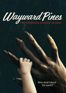Wayward Pines: The Complete Second Season , Siobhan Fallon Hogan