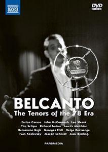 Belcanto: The Tenors of the 78 Era