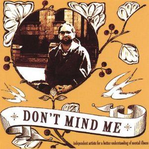 Don't Mind Me: Independant Artists for a Better Un