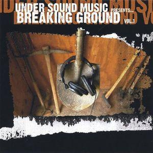 Breaking Ground 1 /  Various