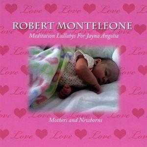 Meditation Lullabys for Jayna Angelia Mothers & Ne