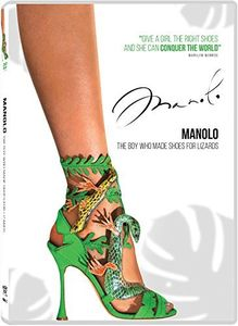 Manolo: The Boy Who Made Shoes for Lizards