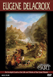 Discovery of Art: Eugene Delacroix