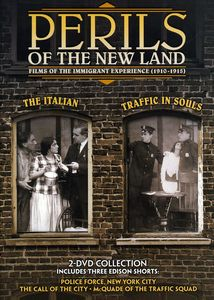 Perils of the New Land: Traffic in Souls /  The Italian