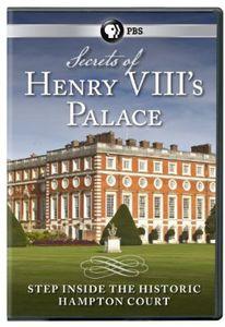 Secrets of Henry Viii's Palace: Hampton Court