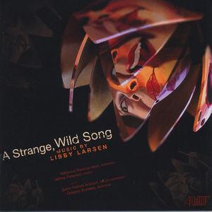 Strange Wild Song