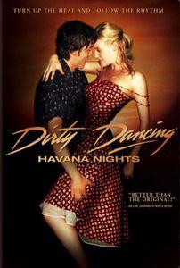 Dirty Dancing & Havana Nights