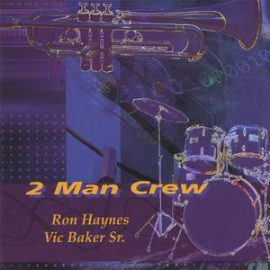 2 Man Crew