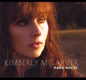 M'carver, Kimberly : Hard Waltz