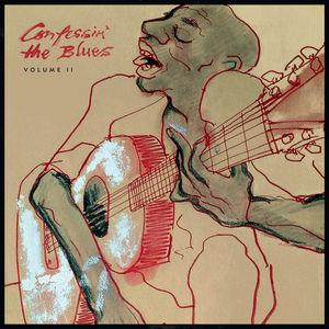 Confessin' the Blues : Vol II , Confessin' the Blues