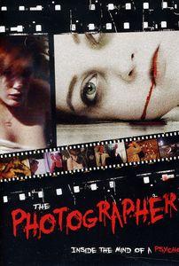 Photographer: Inside the Mindof a Psycho