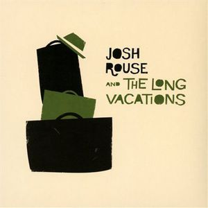 Josh Rouse & the Long Vacations [Import]
