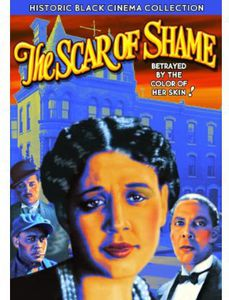 Scar of Shame (Historic Black Cinema Collection)