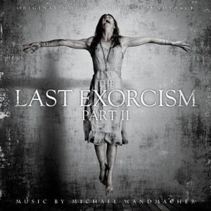 The Last Exorcism, Part II [Original Soundtrack]