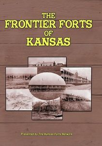 Frontier Forts of Kansas