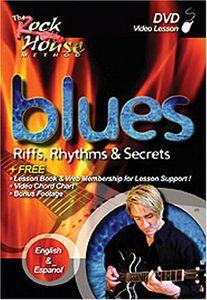 Rock House: Blues Riffs Rhythms & Secrets - 2nd Edition