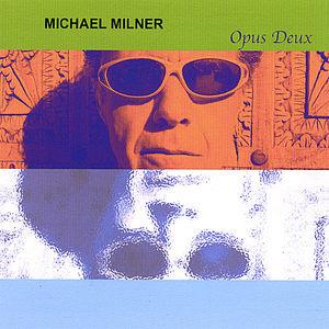 Milner, Michael : Opus Deux
