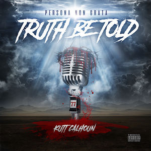 Truth Be Told [Explicit Content]