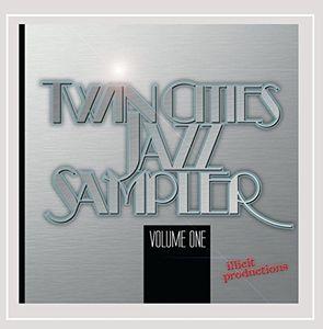 Twin Cities Jazz Sampler Vol. One