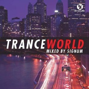 Trance World 1 Mixed By Signum [Import]