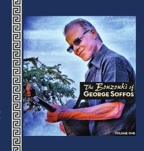 The Bouzouki of George Soffos Vol.1