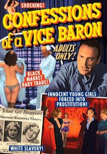 Confessions of a Vice Baron