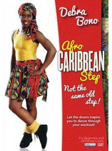 Afro Caribbean Step Aerobics With Debra Bono