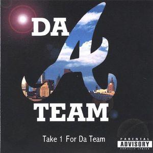 Take 1 for Da Team