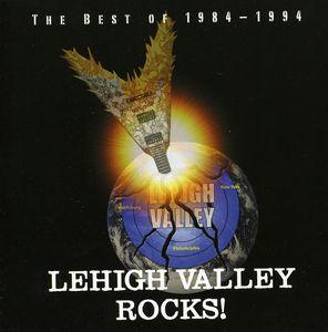 Lehigh Valley Rocks: Best of 1984-94 /  Various