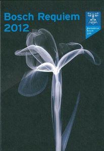 Bosch Requiem 2012