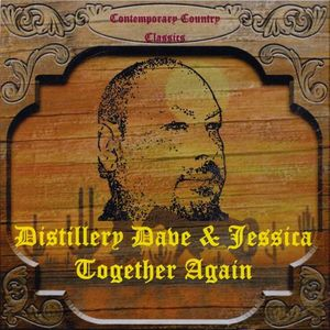 Distillery Dave & Jessica-Together Again
