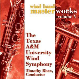 Wind Band Masterworks 5