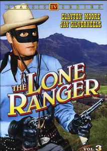 The Lone Ranger: Volume 3