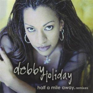 Half a Mile Away.Remixes