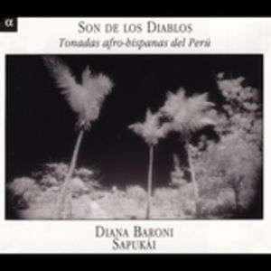 Son de los Diablos: Latin Tonadas from Peru