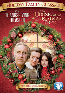 The Thanksgiving Treasure /  The House Without a Christmas Tree