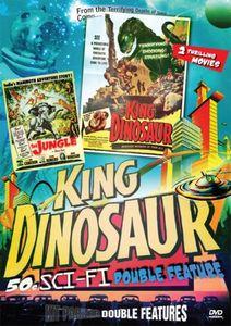 King Dinosaur '50s Sci-Fi Double Feature: King Dinosaur /  The Jungle