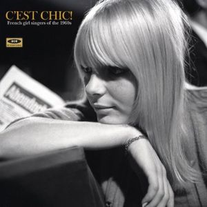 C'est Chic: French Girl Singers of the 1960s /  Various [Import] , Various Artists
