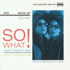 So What! Late Night Mix, Early Morning Mix [Import]