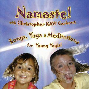 Namaste! Songs Yoga & Meditations for Young Yogis