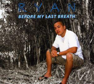 Before My Last Breath